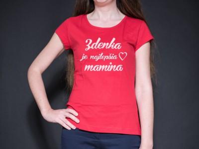 """Dámske tričko """"Mamina"""""""